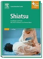Shiatsu: Grundlagen und Praxis.